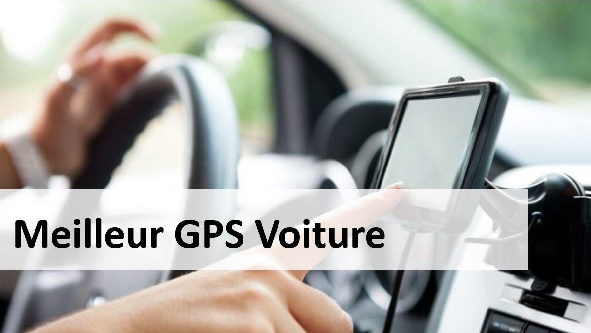 meilleur GPS voiture